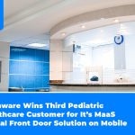 Phunware Wins Third Pediatric Healthcare Customer for It's MaaS Digital Front Door Solution on Mobile