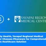 Dignity Health, Yavapai Regional Medical Center Chooses Phunware for Comprehensive Mobile Healthcare Solution